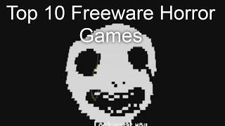 Top 10 Freeware Horror Games