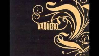 Watch Vaquero Building An Army video