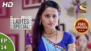 Ladies Special - Ep 14 - Full Episode - 14th December, 2018