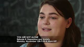You Are Not Alone Depression And Anxiety Inside Youth Mental Health Ket