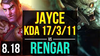 JAYCE vs RENGAR (TOP) | KDA 17/3/11, Legendary | Korea Master | v8.18