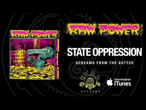 Raw Power - State Oppression