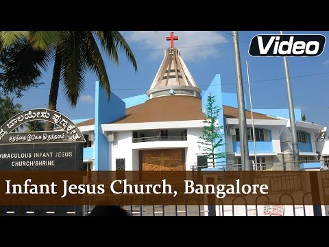 Infant Jesus Church, Bangalore | Indian Church Tours | Eternal Grace