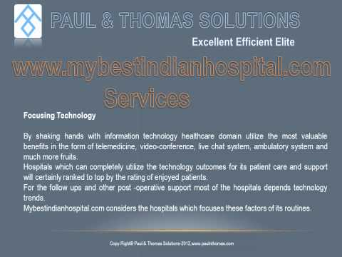 Paul & Thomas Solutions Pvt Ltd Chennai,Medical Tourism ,www.mybestindianhospital.com