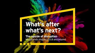What's after what's next?  Megatrends shaping 2018 and beyond:  Adaptive regulation
