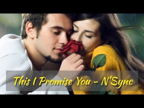 This I Promise You-NSync (with lyrics)