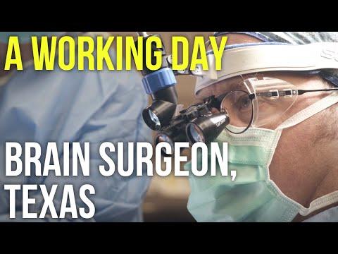 A Working Day – Brain Surgeon, Texas