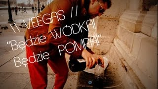 Veegas - Będzie Pompa (Official Video Clip)