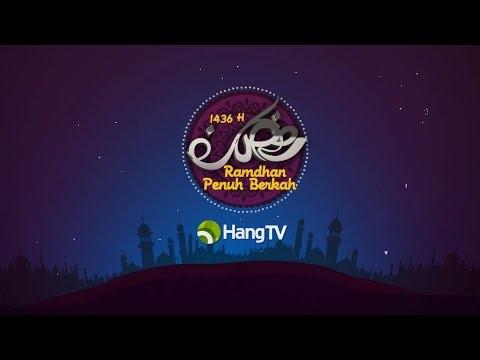 Ramadhan 1436 H - Hang TV