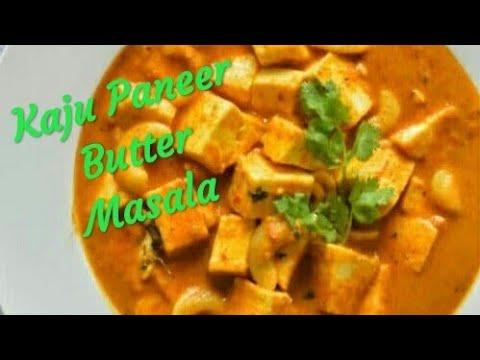 కాజు పన్నీర్ బటర్ మసాల..   Kaju Panner Butter Masala Curry..