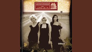 Dixie Chicks Godspeed (Sweet Dreams)