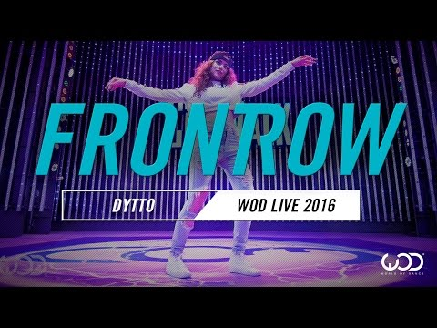 Dytto | FrontRow | World of Dance Live 2016 | #WODLive16