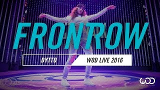 Dytto   FrontRow   World of Dance Live 2016   #WODLive16