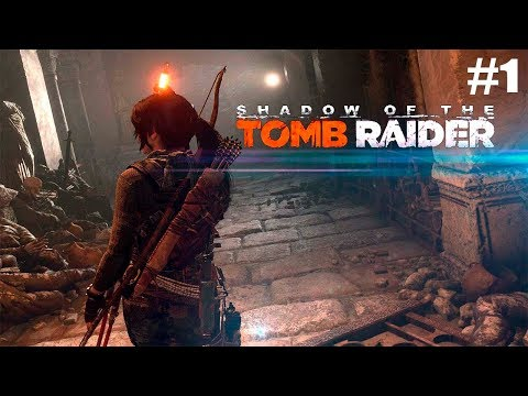 Shadow of the Tomb Raider. 1 часть. День мертвых и цунами (без комментариев) [1080p PC]