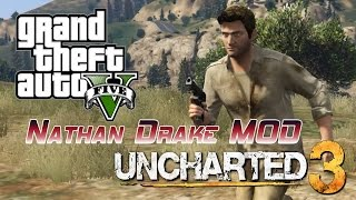 GTA V - Uncharted 3 [Player Mod] Nathan Drake