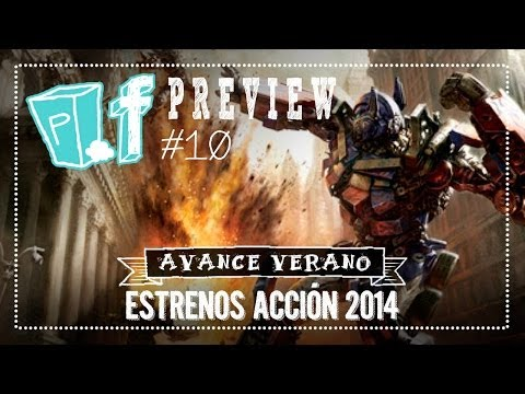 PF#10: Avance estrenos de acción verano 2014 [POPfiction:PREVIEW]