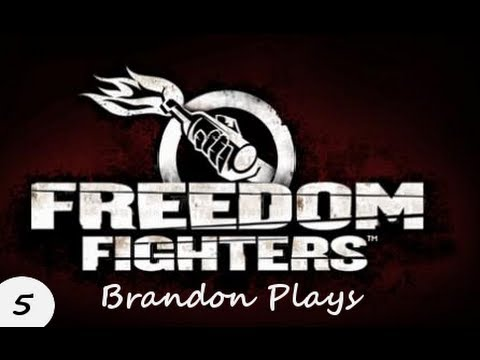 Brandon plays Freedom Fighters - Episode 5: Off to the Movie Theater
