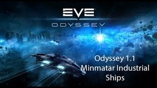 Eve Online Odyssey 1.1 Update: New Minmatar Industrial Ship Name and Roles | Eve Online Odyssey