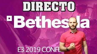 ¡CONFERENCIA DE BETHESDA DEL E3 2019 EN DIRECTO CON SASEL! - noticias - español