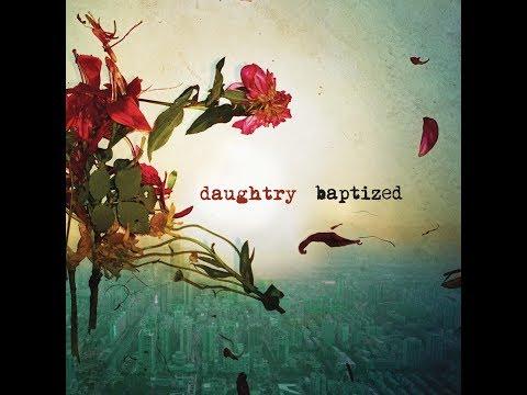 Daughtry - Baptized (Full Album)