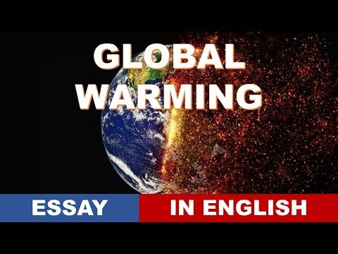 essay global warming english What is the meaning Global warming?