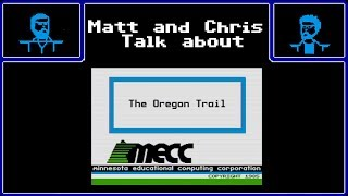 Let's Talk About Oregon Trail