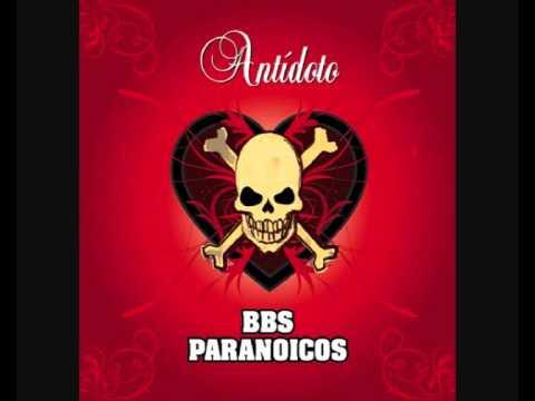 Bbs Paranoicos - Cuando Pare De Llover