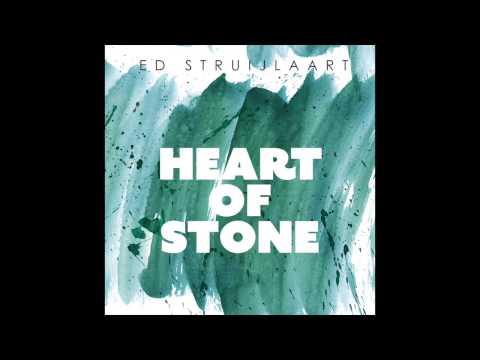 Ed Struijlaart - Heart Of Stone