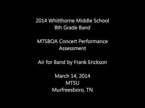 Whitthorne Middle School 8th Grade Band 2014 Air for Band MTSBOA Concert Performance Assessment