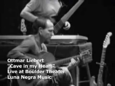 Cave In My Heart (Live 2004) - Ottmar Liebert + Luna Negra
