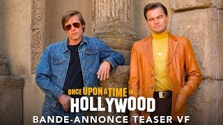 Once Upon A Time… In Hollywood - Teaser VF