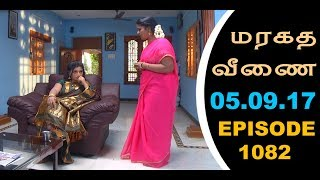 Maragadha Veenai Sun TV Episode 1082 05/09/2017