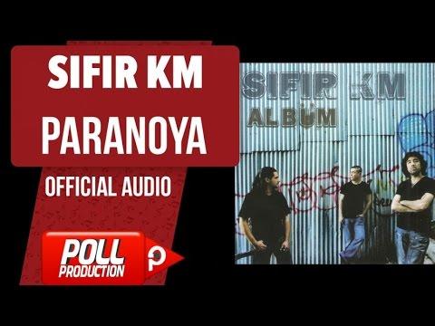 Sıfır Km - Paranoya - ( Official Audio )