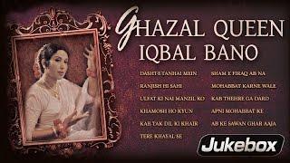 Ghazal Queen - Iqbal Bano   All Time Hit Ghazals   Acclaimed Female Ghazal Singer from Pakistan