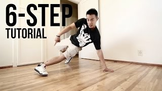 How to Breakdance I 6 Step I Footwork 101