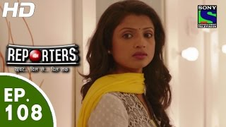 Reporters - रिपोर्टर्स - Episode 108 - 15th September, 2015