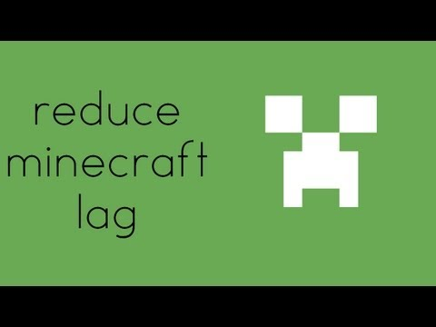 [1.6.4] Reduce Minecraft Lag (HD)