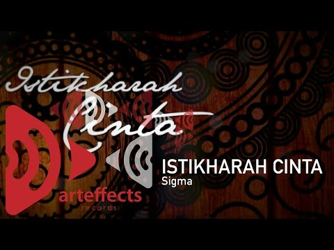 Sigma - Istikharah Cinta (official Lyric Video) video