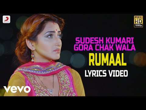 Rumaal - Lyrics Video | Sudesh Kumari & Gora Chak Wala