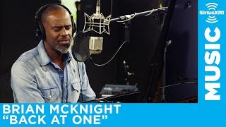 Brian McKnight quotBack at Onequot Live  SiriusXM  The Blend