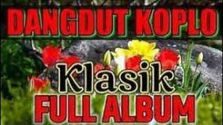 Download lagu DANGDUT KOPLO TERBARU 2021 FULL BASS#dangdutkoplo2021