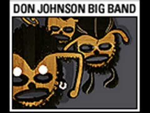 Don Johnson Big Band - Jah Jah Blow Job video