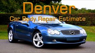 Denver Car Body Repair Estimate -Denver Colorado Truck/Car/SUV Collision Repair Estimate
