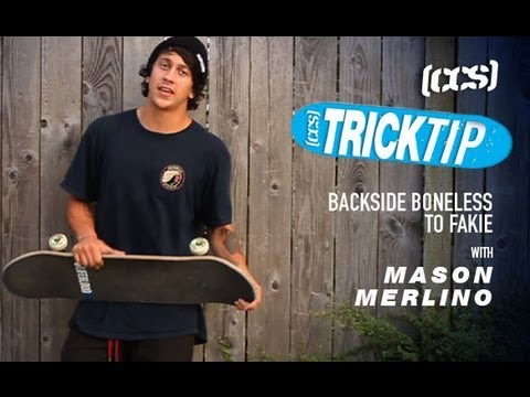 Trick Tip | Backside Boneless To Fakie With Mason Merlino