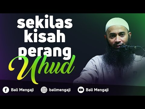 Video Singkat: Sekilas Kisah Perang Uhud - Ustadz Dr. Syafiq Riza Basalamah, MA