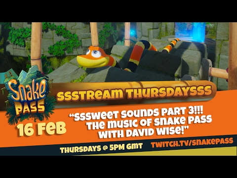 Stream Thursdays Ep17 - Sweet Sounds 3 - w/special guest DAVID WISE ¦ Snake Pass