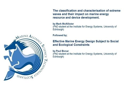 Two Talks on Marine Energy from The Institute for Energy Systems (IES) University Of Edinburgh