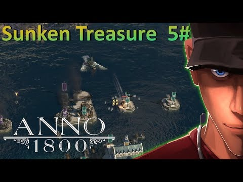 Taking back my islands in Anno 1800 Sunken Treasure Part 5 | Let's play Anno 1800 Gameplay