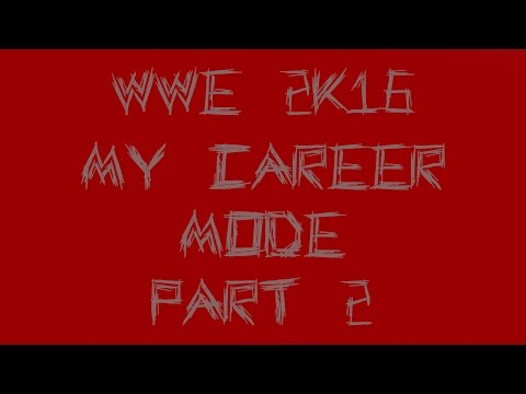WWE 2K16 My Career Mode Part 2 - WELCOME TO IRAQ