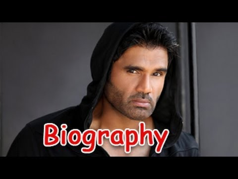 Sunil Shetty - Anna of Bollywood | Biography